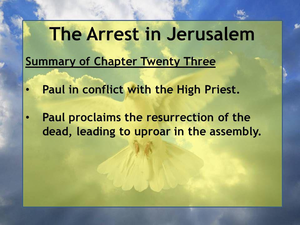 The Arrest in Jerusalem 12 The next morning the Jews formed a conspiracy and bound themselves with an oath not to eat or drink until they had killed Paul.