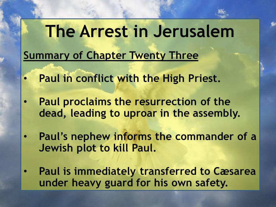 The Arrest in Jerusalem You, however, know all about my teaching, my way of life, my purpose, faith, patience, love, endurance, persecutions, sufferings — what kinds of things happened to me in Antioch, Iconium and Lystra, the persecutions I endured.