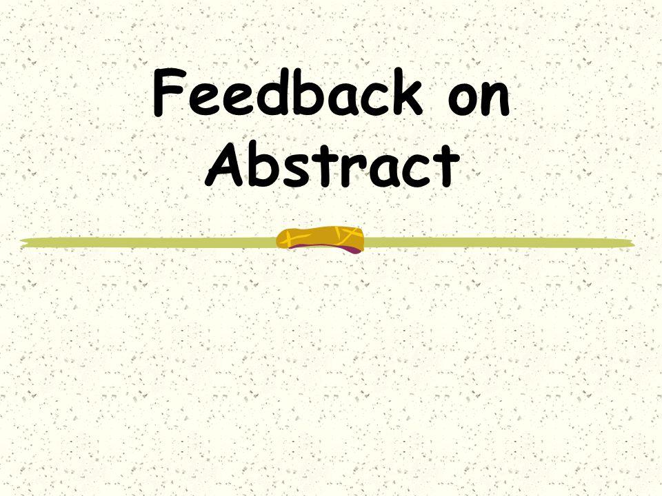 Feedback on Abstract