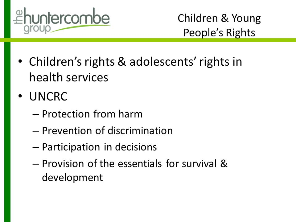 Protection from Harm Unmet need – What is important about adolescence and identifying and meeting health needs of adolescents.