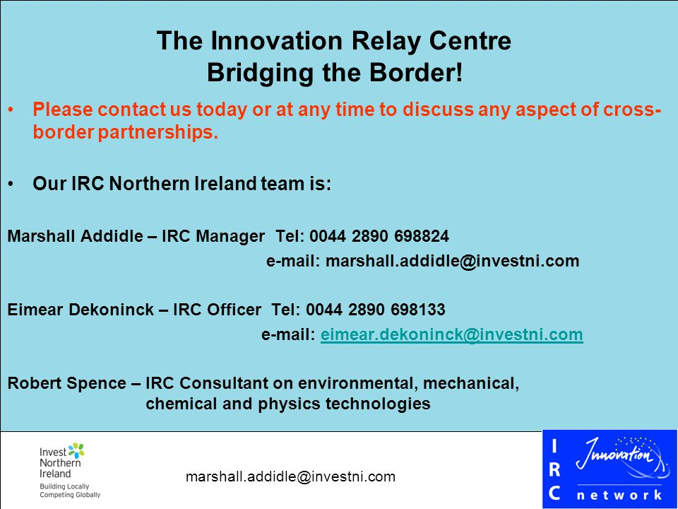 The Innovation Relay Centre Bridging the Border.