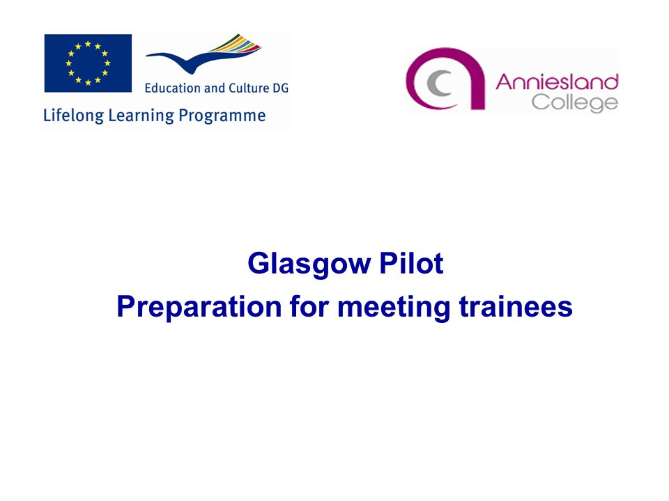 Glasgow Pilot Preparation for meeting trainees
