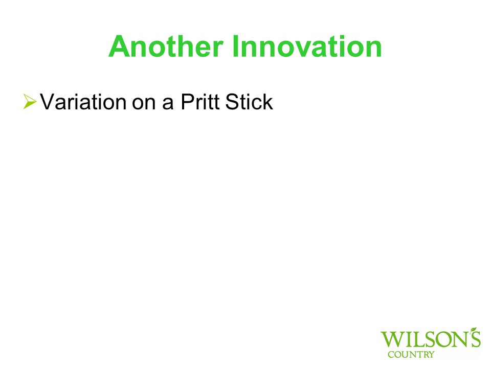 Another Innovation  Variation on a Pritt Stick