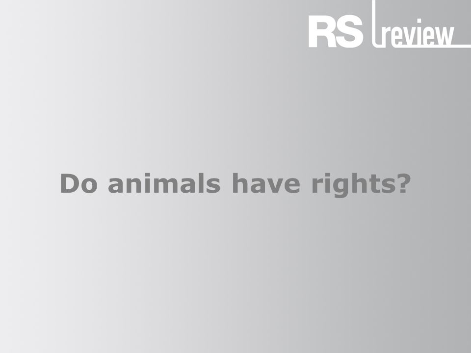 do animals have rights approaches to animal rights aristotle  1 do animals have rights