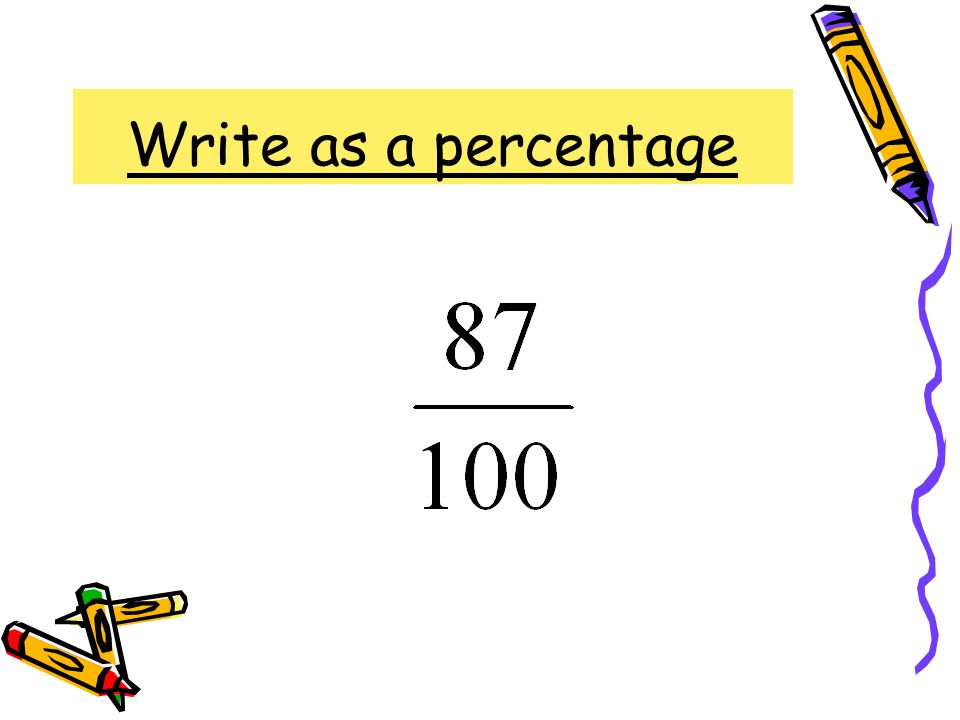 Write as a percentage