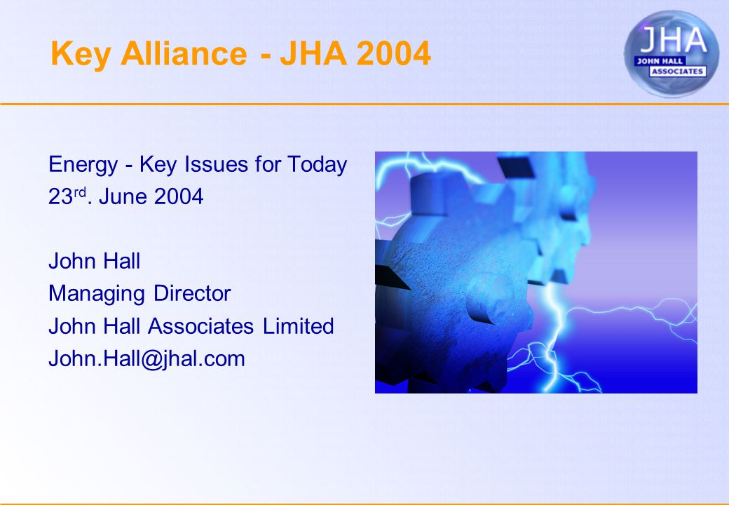Key Alliance - JHA 2004 Energy - Key Issues for Today 23 rd.