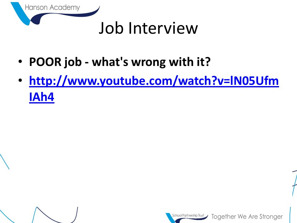 Job Interview POOR job - what s wrong with it.