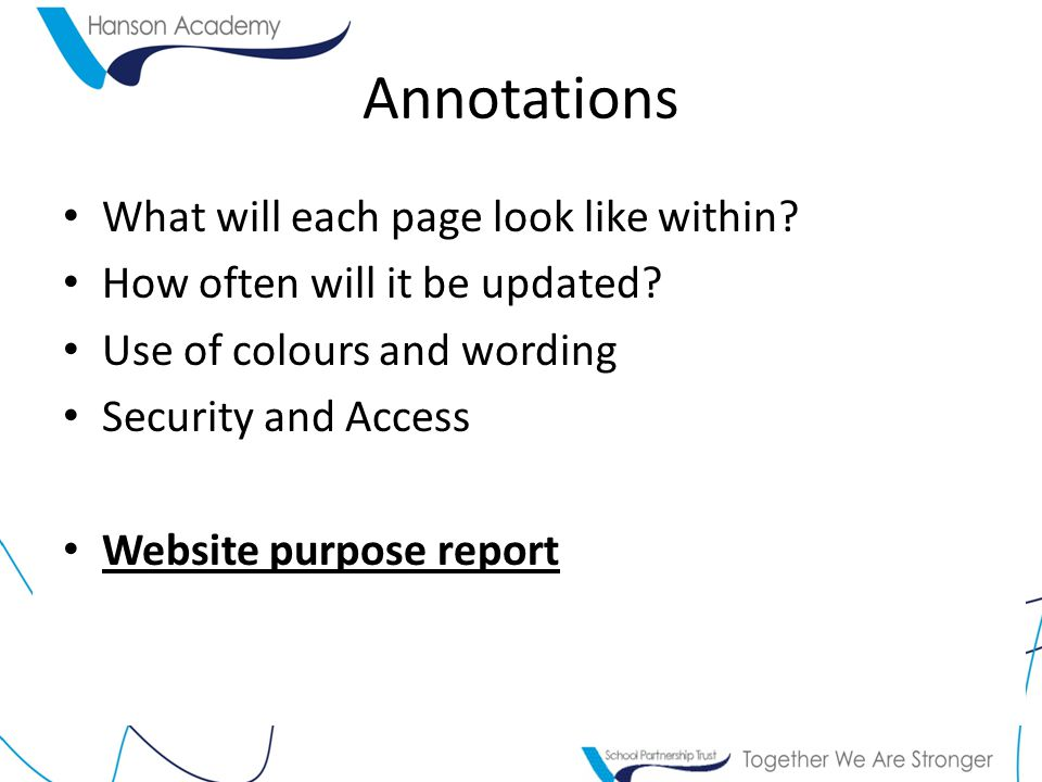 Annotations What will each page look like within. How often will it be updated.