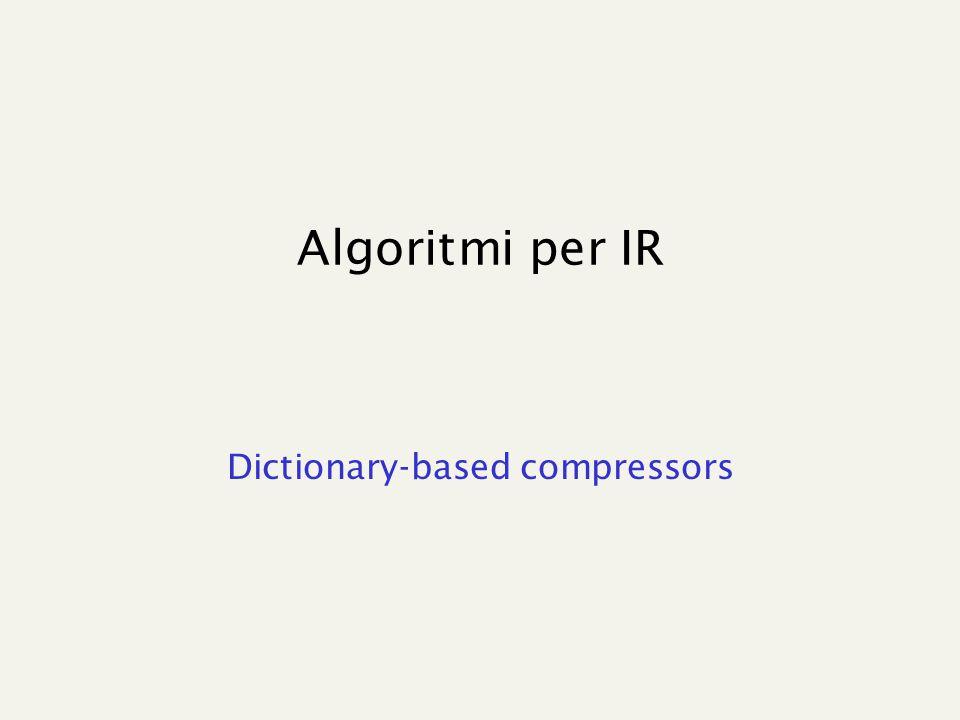 Algoritmi per IR Dictionary-based compressors