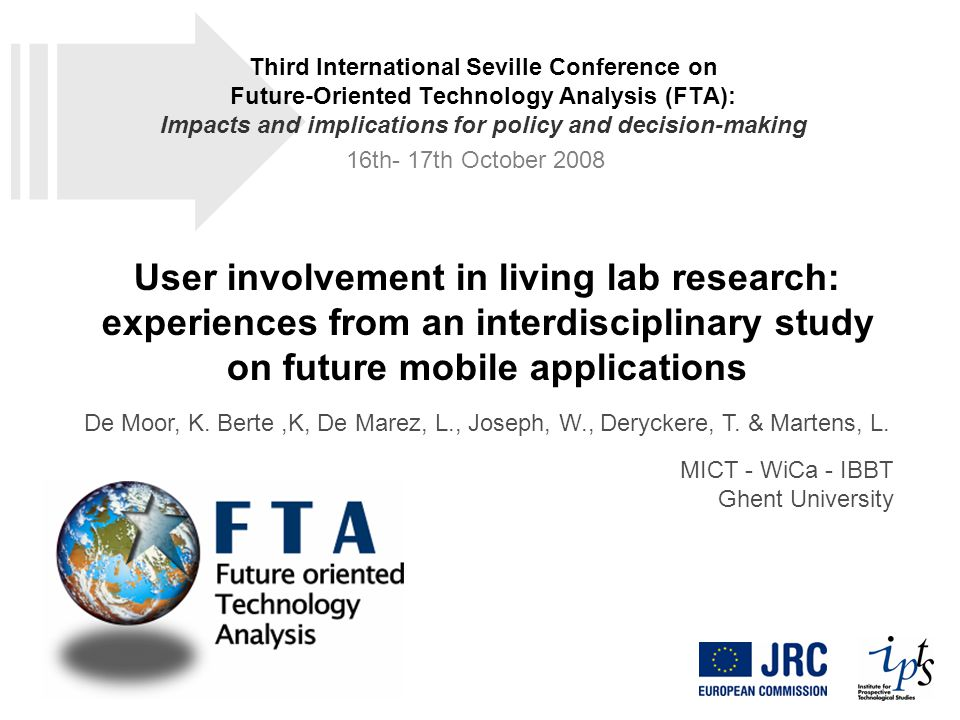 User involvement in living lab research: experiences from an interdisciplinary study on future mobile applications De Moor, K.