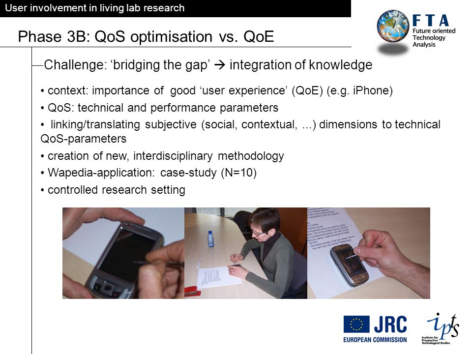 User involvement in living lab research Phase 3B: QoS optimisation vs.
