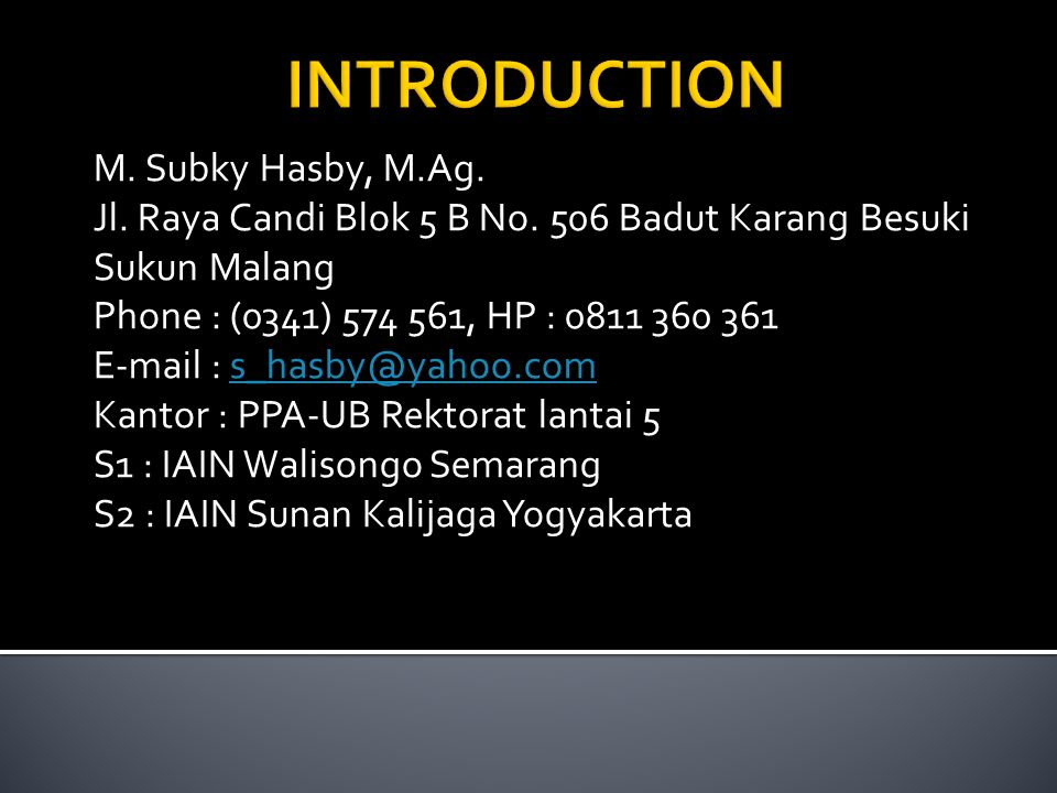 1.Introduction to Islam / Islam at Glance 2. The Islamic Belief/Faith/ aqidah 3.