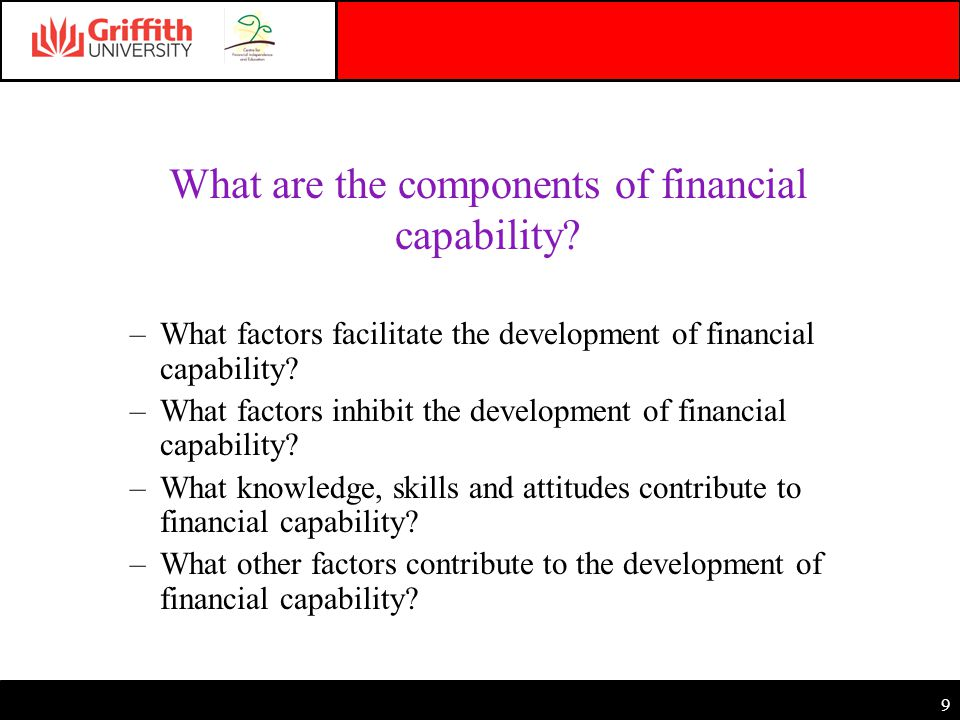 9 What are the components of financial capability.