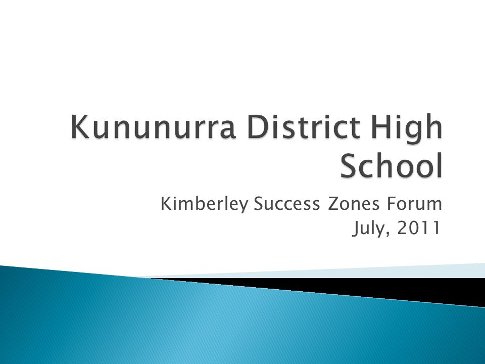 Kimberley Success Zones Forum July, 2011