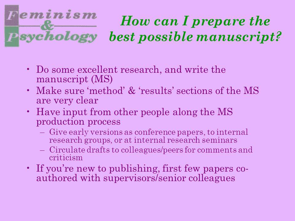 How should I prepare my manuscript to improve my chances of acceptance.