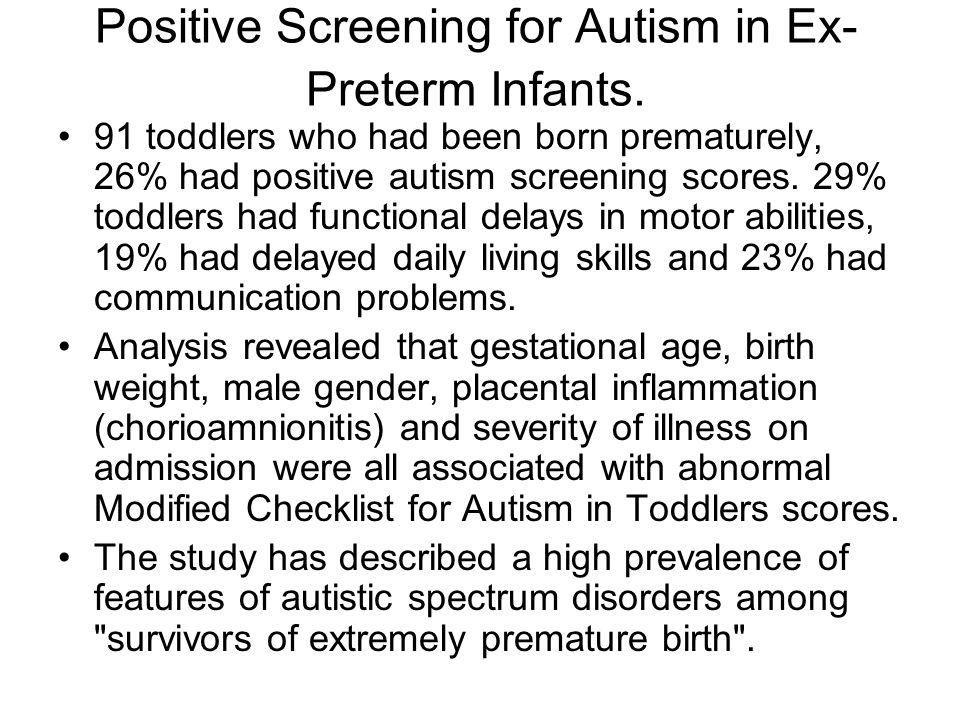 Positive Screening for Autism in Ex- Preterm Infants.