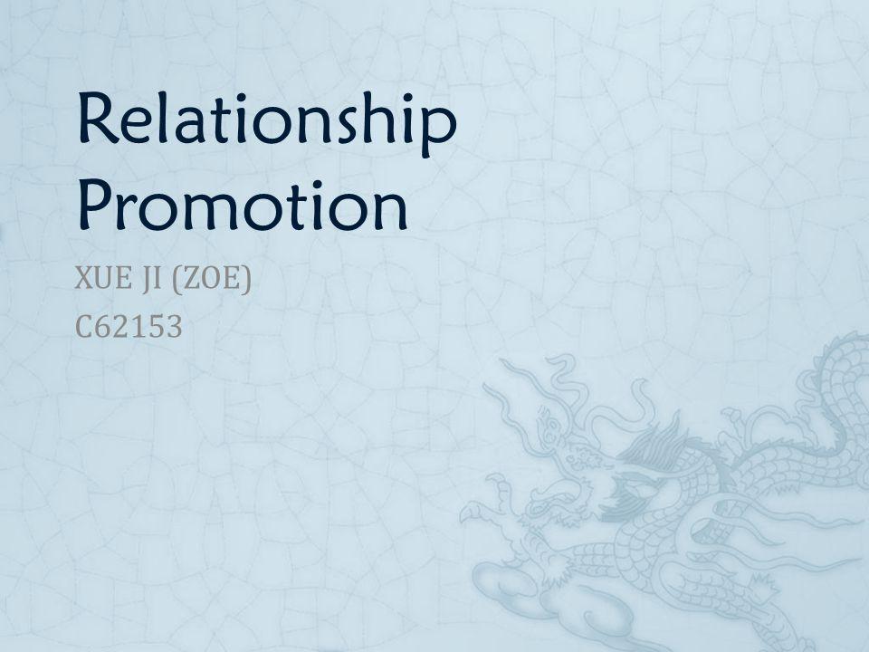 Relationship Promotion XUE JI (ZOE) C62153