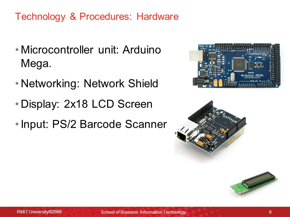 Technology & Procedures: Hardware Microcontroller unit: Arduino Mega.