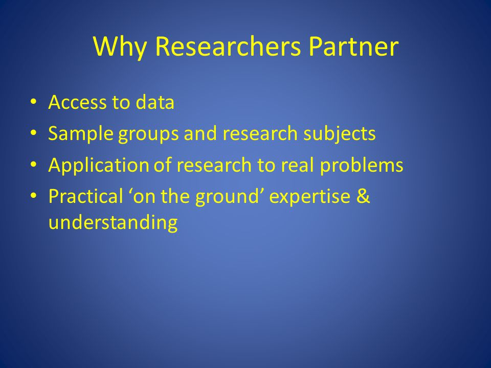 Why industry partners – ARC view Source: Academia-Industry Linkages Forum.