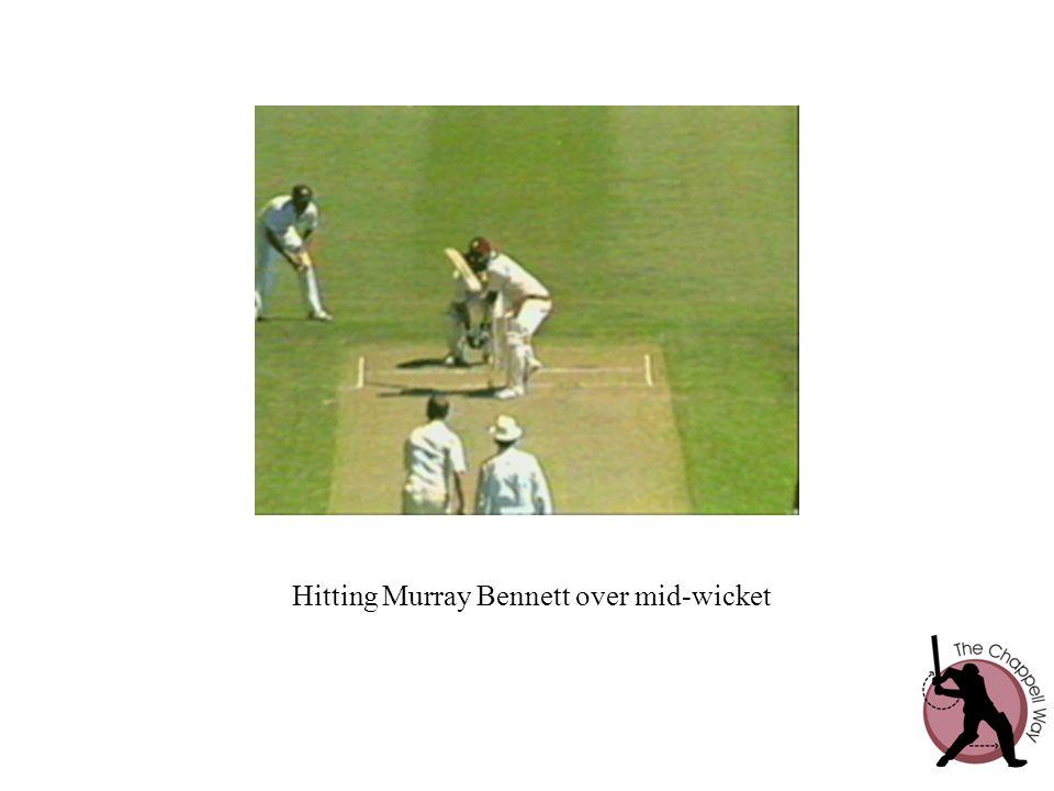 Hitting Murray Bennett over mid-wicket