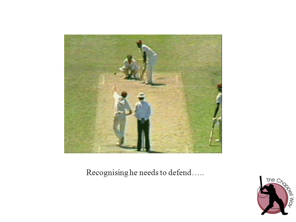 Recognising he needs to defend…..