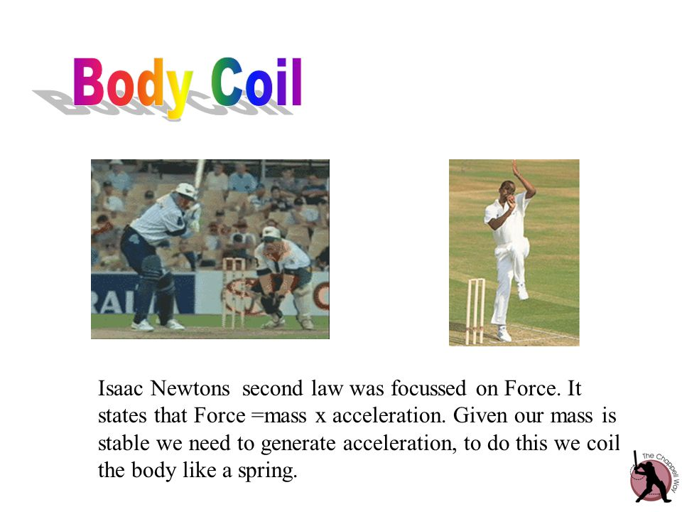 Isaac Newtons second law was focussed on Force. It states that Force =mass x acceleration. Given our mass is stable we need to generate acceleration,
