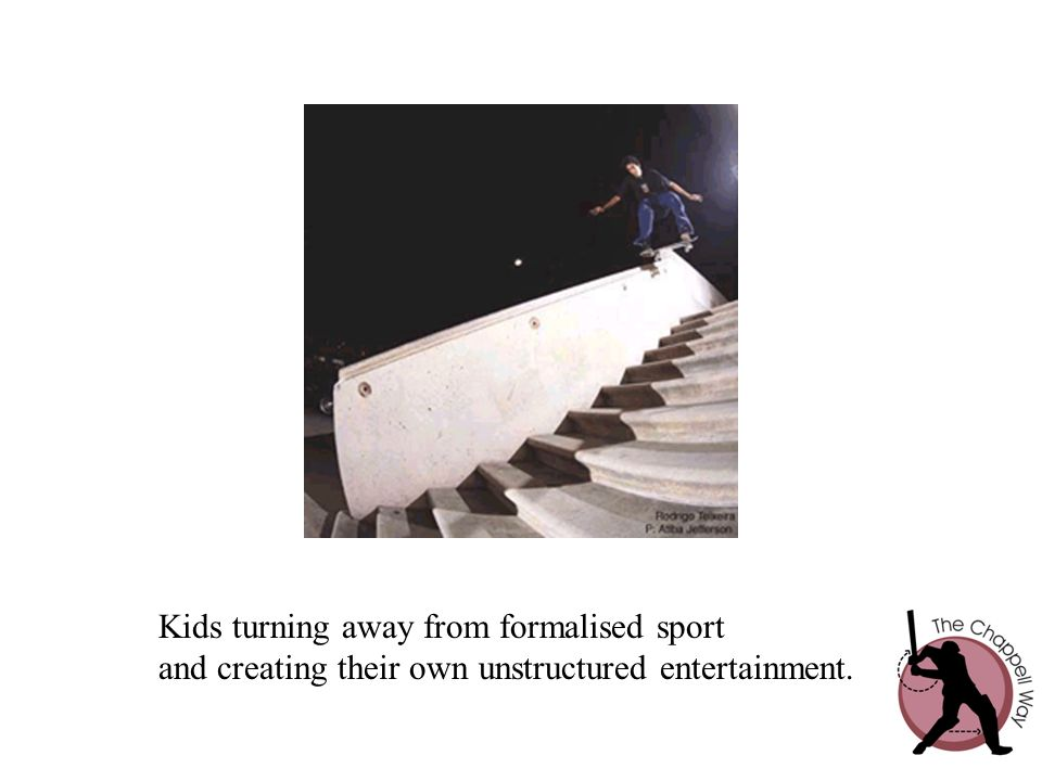 Kids turning away from formalised sport and creating their own unstructured entertainment.