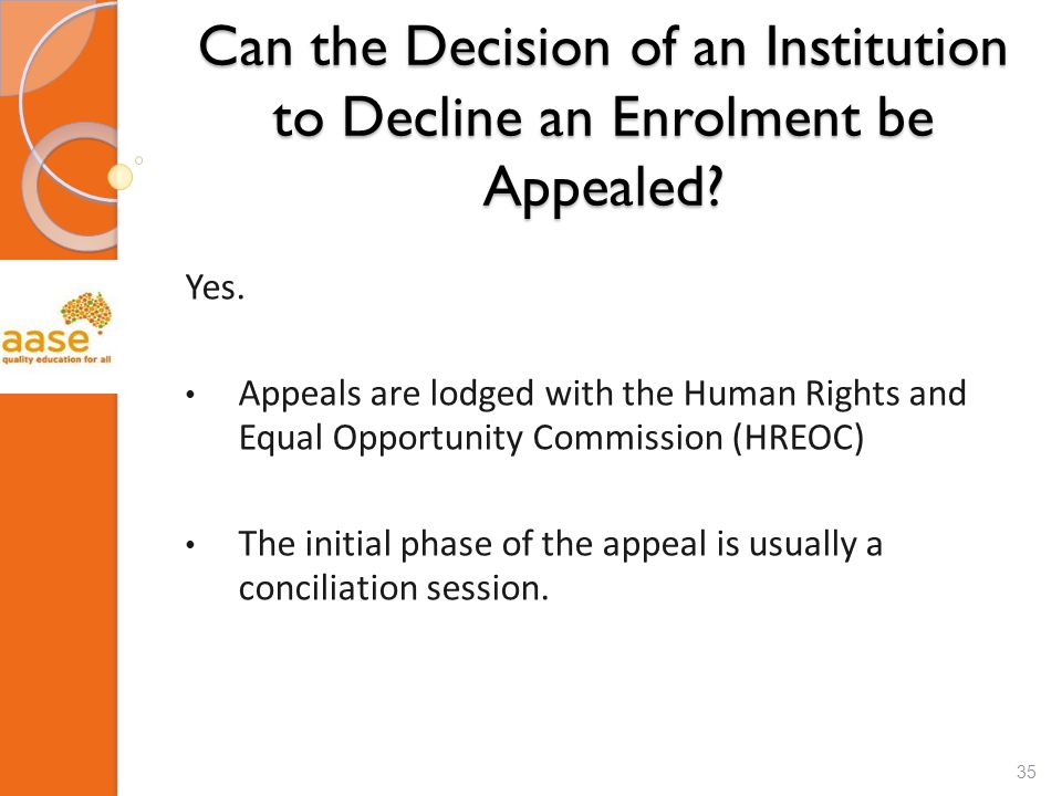 Can the Decision of an Institution to Decline an Enrolment be Appealed.