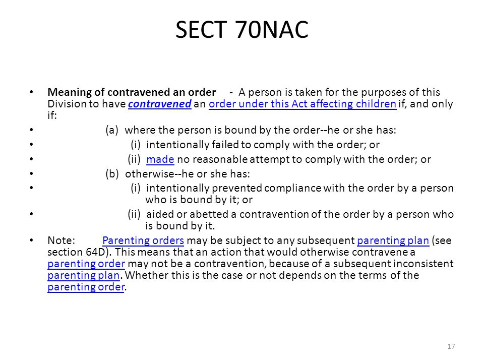 SECT 70NAC Meaning of contravened an order - A person is taken for the purposes of this Division to have contravened an order under this Act affecting