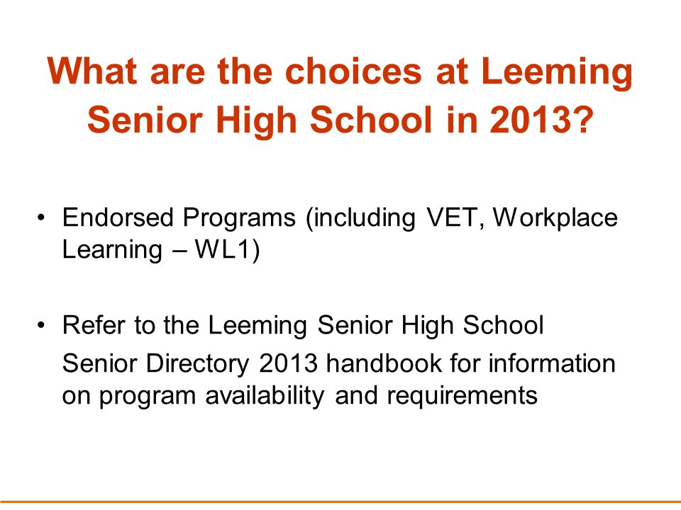 University Admissions Requirements (refer to Leeming SHS Parent Information Package Part 1 for further information)