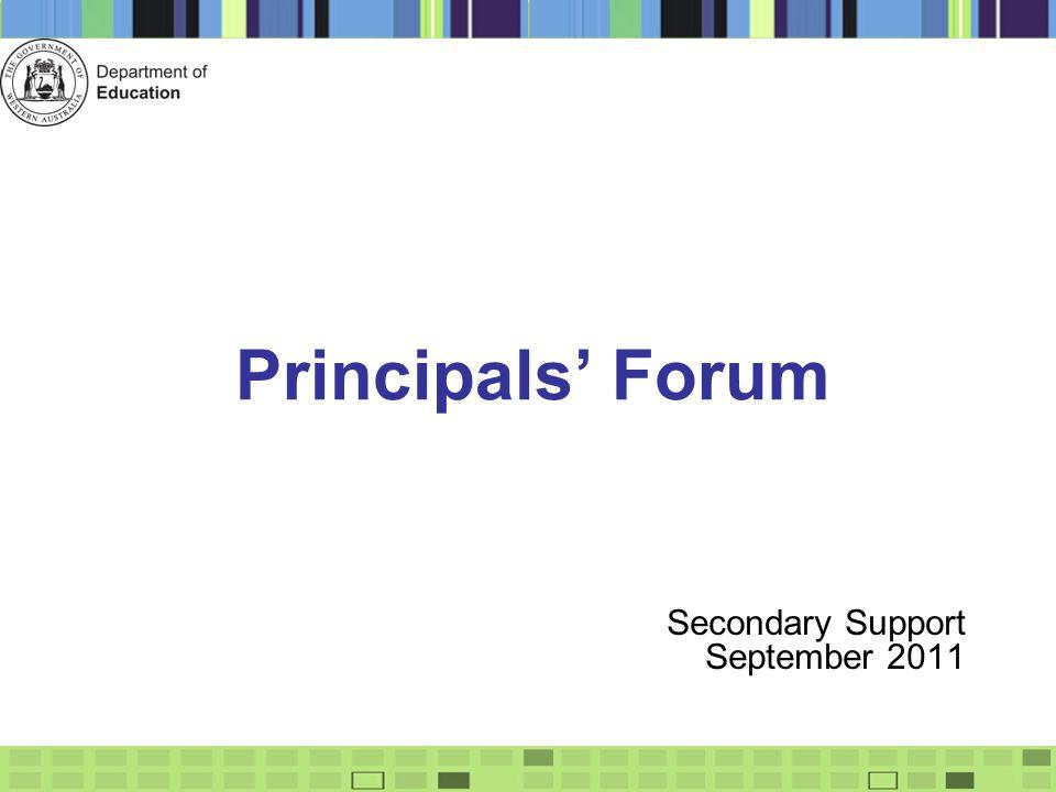 Principals' Forum Secondary Support September 2011