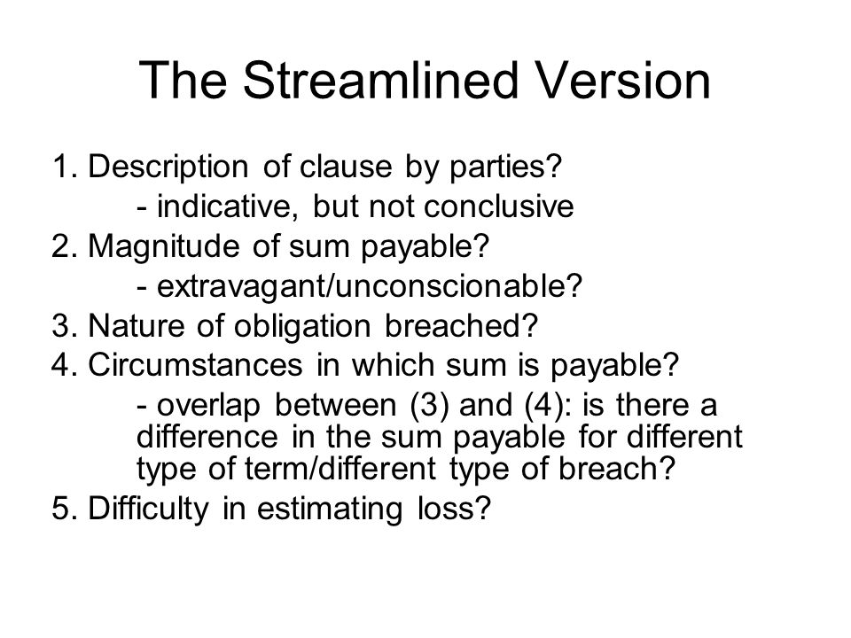 The Streamlined Version 1. Description of clause by parties.