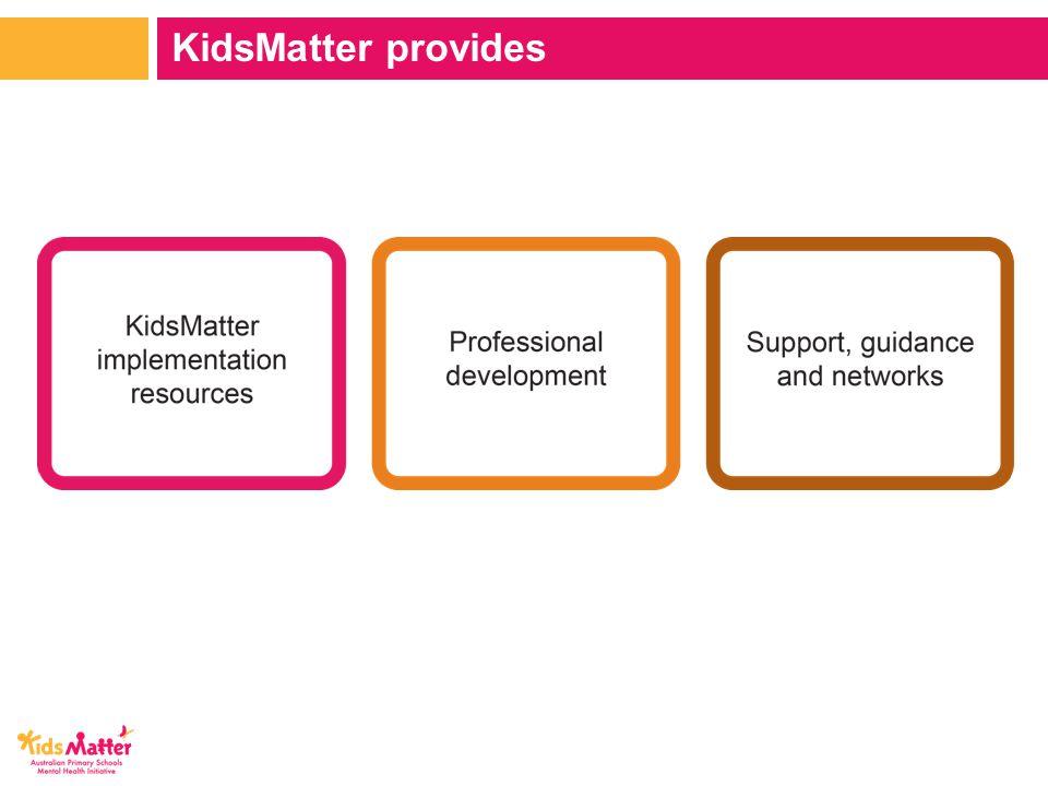 KidsMatter provides