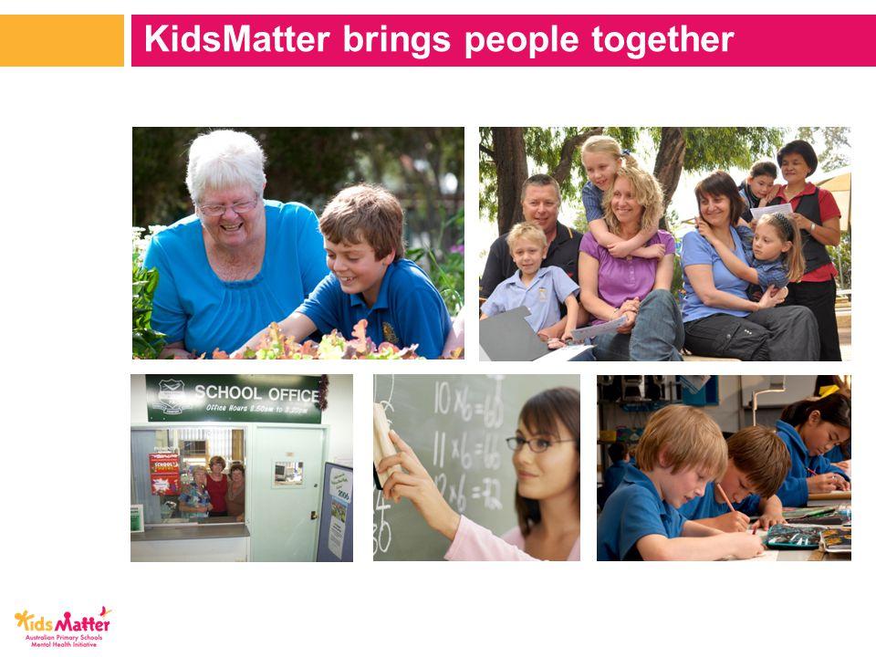 KidsMatter brings people together
