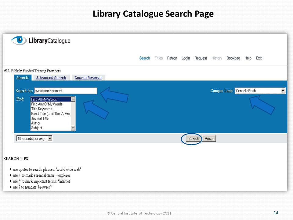 © Central Institute of Technology 2011 14 Library Catalogue Search Page