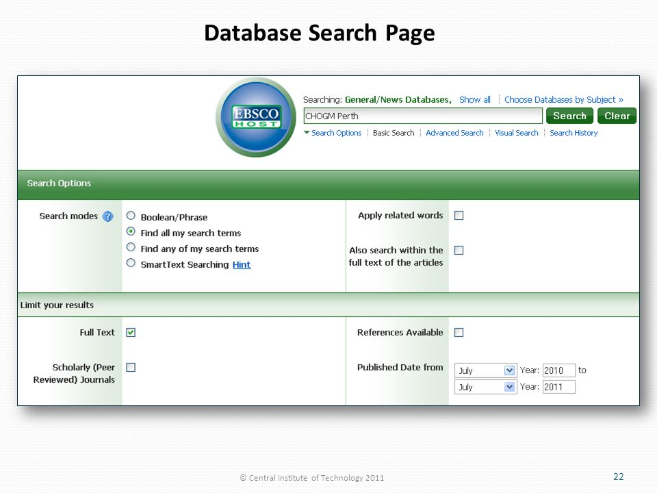 © Central Institute of Technology 2011 22 Database Search Page