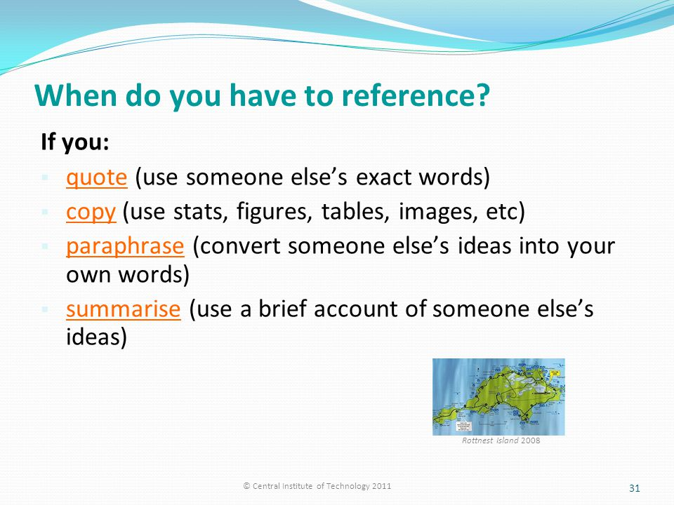 When do you have to reference.