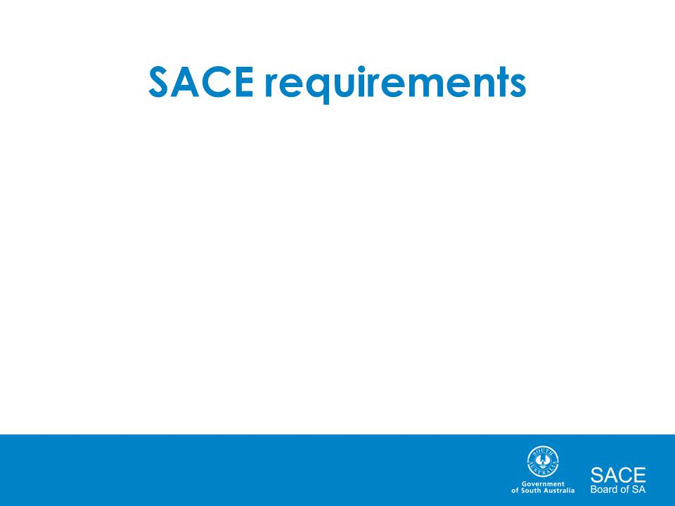 SACE requirements