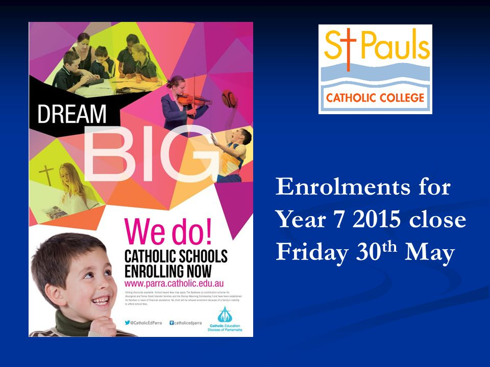 Enrolments for Year close Friday 30 th May