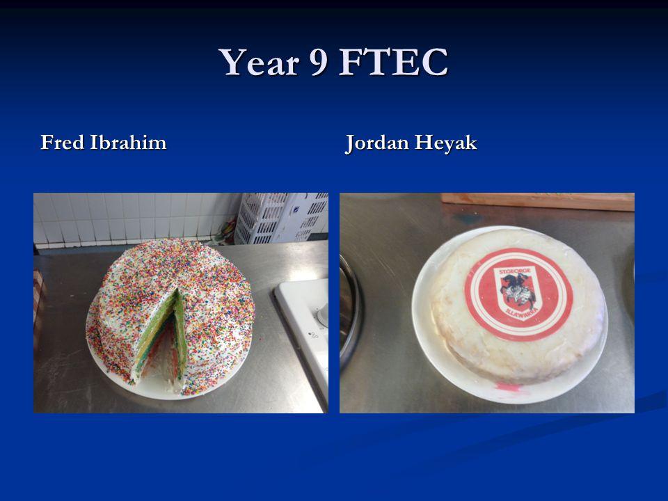 Year 9 FTEC Fred Ibrahim Jordan Heyak