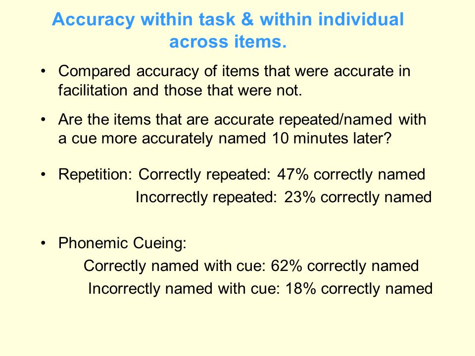 Accuracy within task & within individual across items.