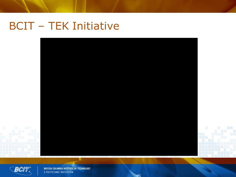 BCIT – TEK Initiative