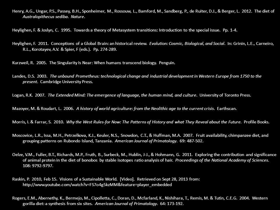 Henry, A.G., Ungar, P.S., Passey, B.H., Sponheimer, M., Rossouw, L., Bamford, M., Sandberg, P., de Ruiter, D.J., & Berger, L.