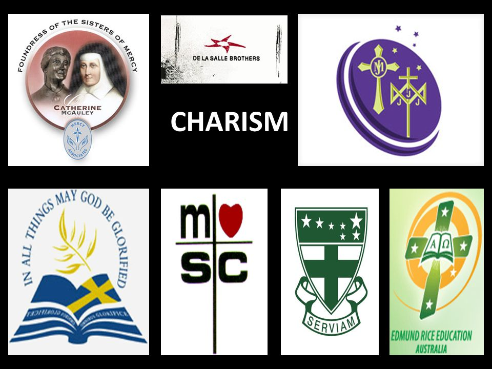 CHARISM - expresses the assumptions, beliefs and values that the Catholic community shares.