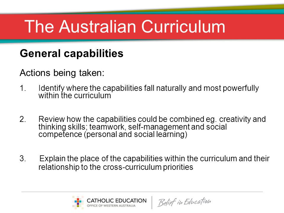 The Australian Curriculum From the material presented today on the Australian Curriculum, how may this impact on the delivery of the Religious Education curriculum.