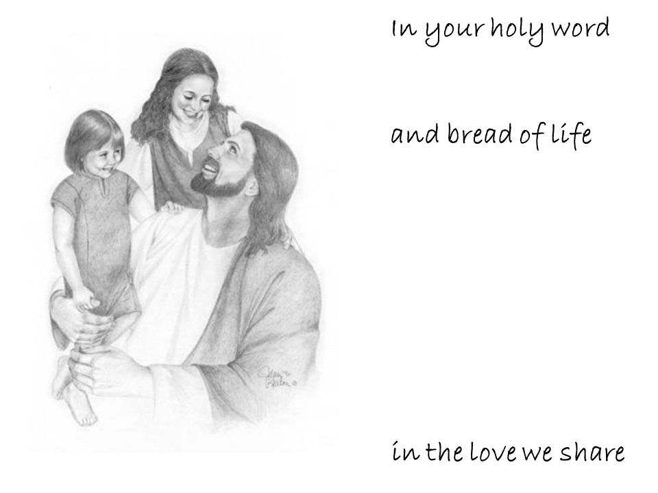 May our hearts be warmed and strengthened by your presence here