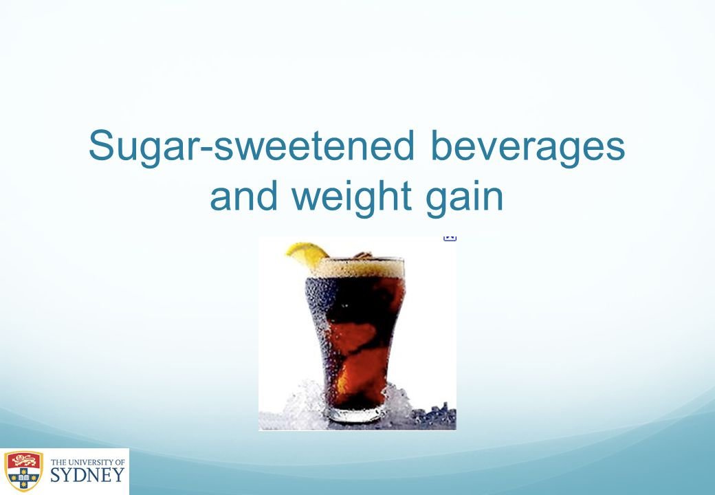 Sugar-sweetened beverages and weight gain