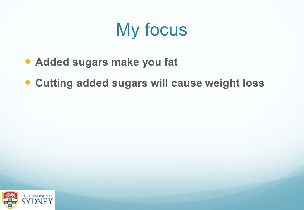 Limit sugary drinks and confectionery Not foods with added sugars