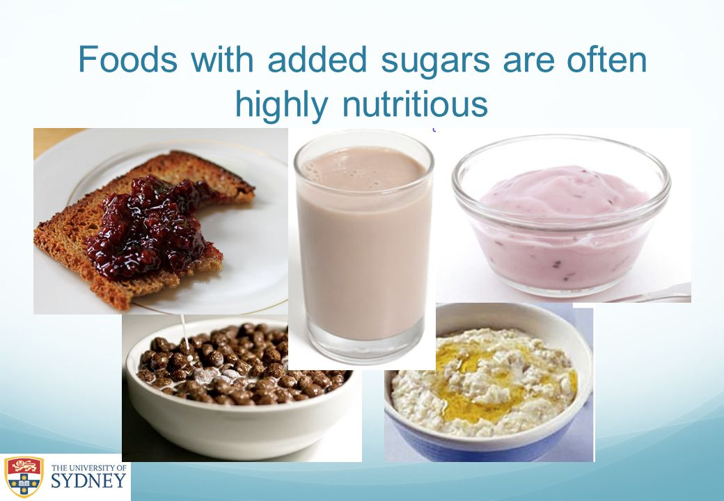 Foods with added sugars are often highly nutritious