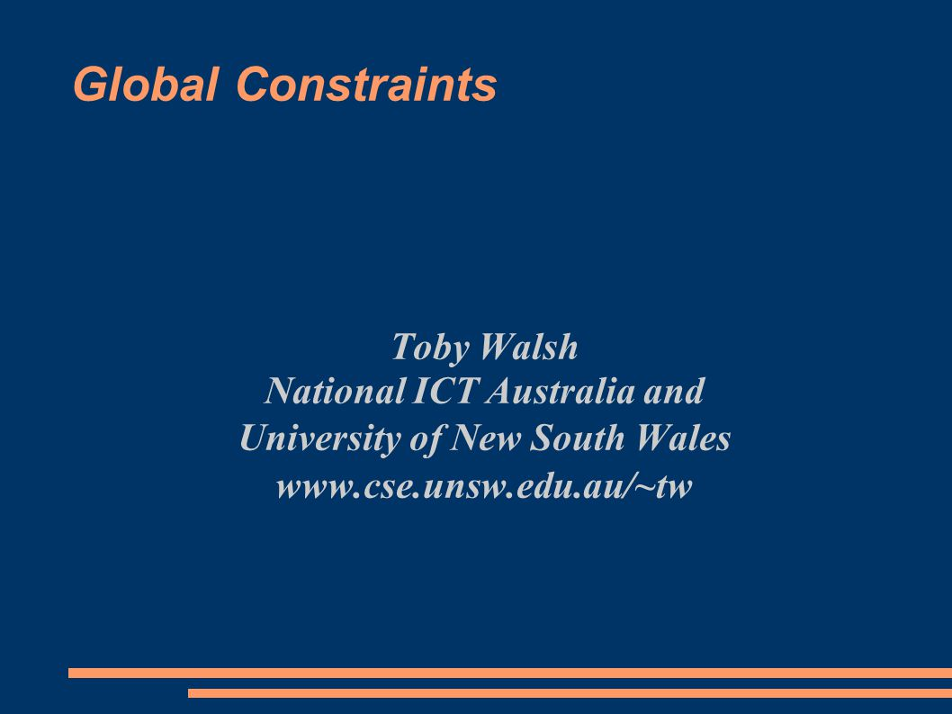 Course outline ● Introduction ● All Different ● Lex ordering ● Value precedence ● Complexity ● GAC-Schema ● Soft Global Constraints ● Global Grammar Constraints ● Roots Constraint ● Range Constraint ● Slide Constraint ● Global Constraints on Sets
